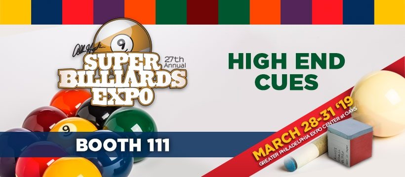 High End Cues - Super Billiards Expo